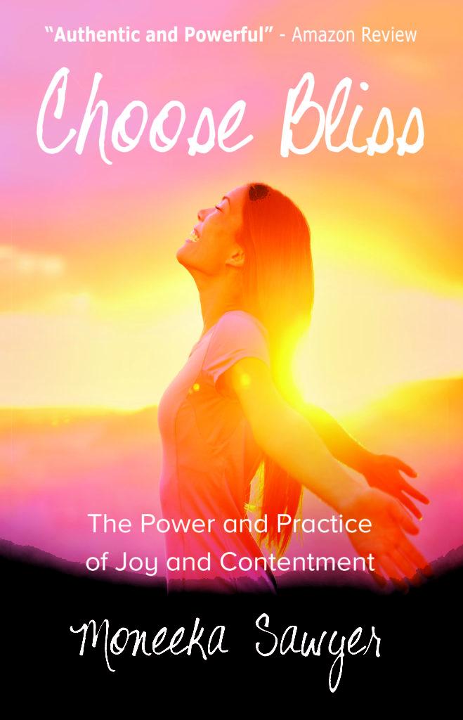 choose bliss, Moneeka Sawyer, bedside reading
